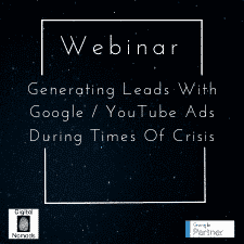 Generating Leads With Google _ YouTube Ads During Times Of Crisis